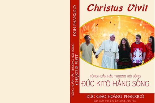 Toàn văn Tông huấn hậu Thượng Hội Đồng Christus Vivit - Đức Kitô hằng sống