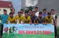 Nguyện xá Don Bosco Ba Thôn: Khai mạc giải bóng đá mùa hè
