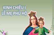 Kinh chiều I - Lễ Mẹ Phù Hộ