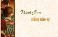 Quà tặng của Thánh Giuse - Món quà thứ 6: Bảo vệ