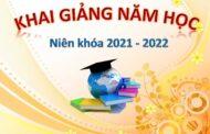 Khai giảng năm học 2021 - 2022 : Sức sống niềm hy vọng
